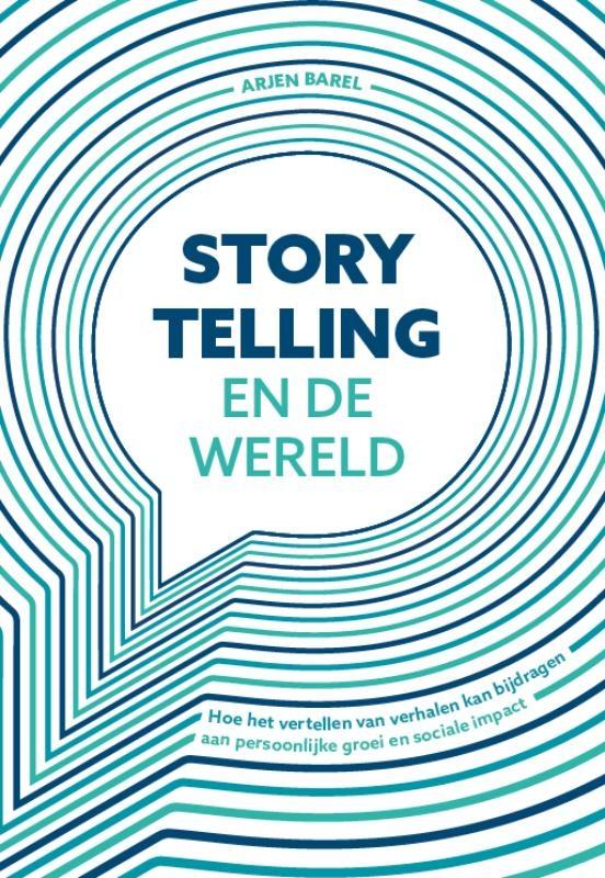 Arjen Barel,Storytelling en de wereld