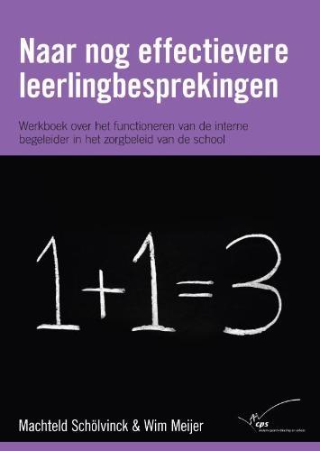 Machteld Schölvinck, Wim Meijer,Naar nog effectievere leerlingbesprekingen