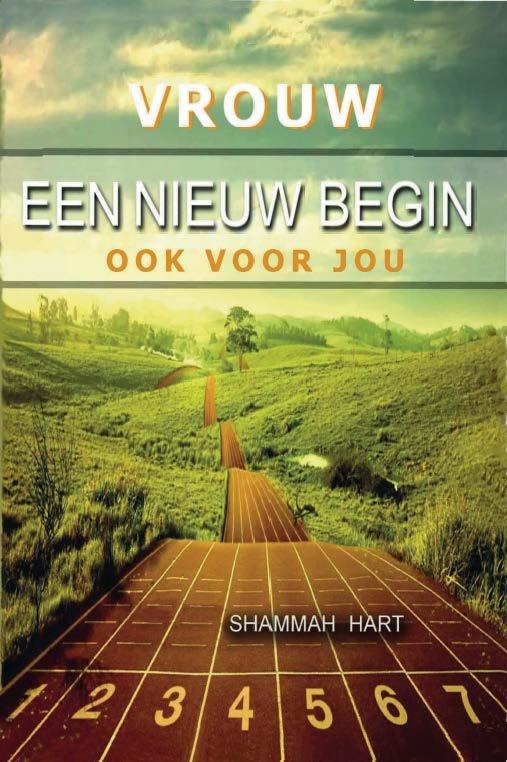 Shammah Hart,Vrouw, een nieuw begin ook voor jou