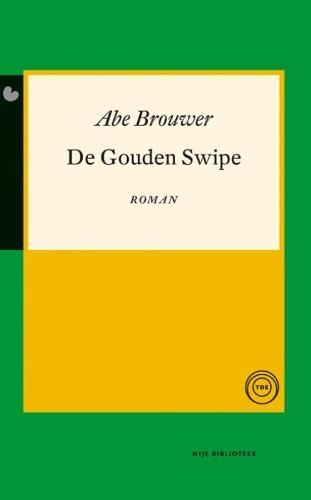Abe Brouwer,De Gouden Swipe