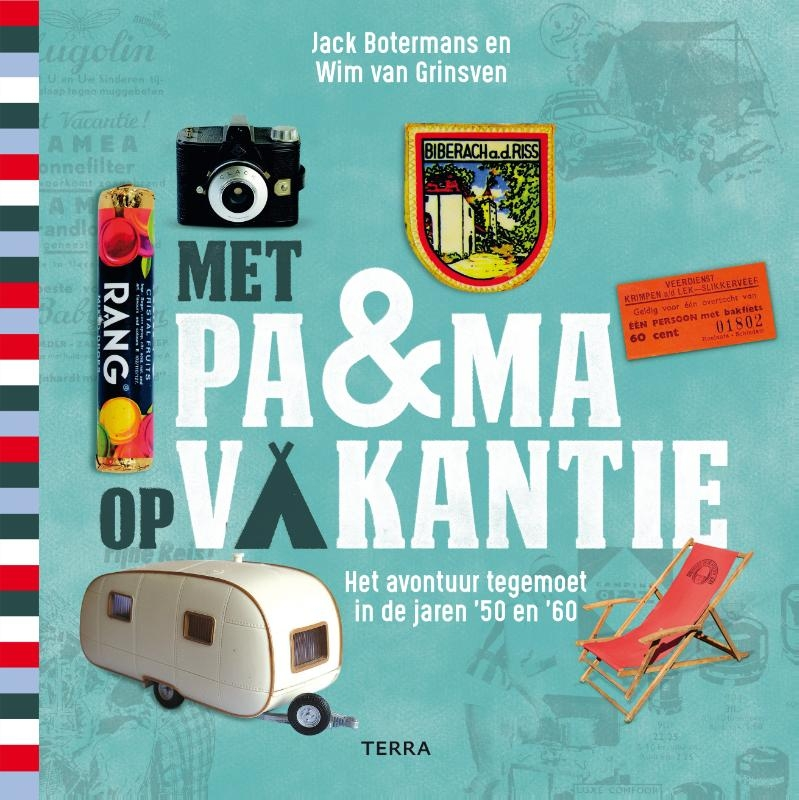 Jack Botermans, Wim van Grinsven,Met pa & ma op vakantie