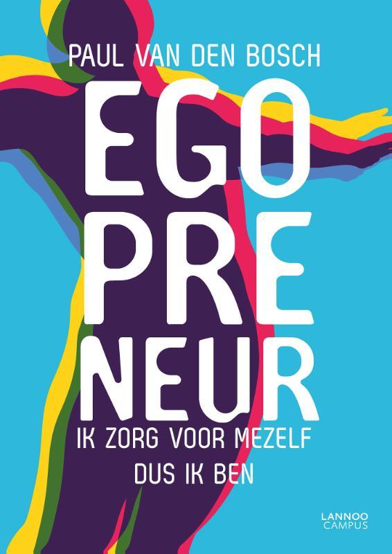 Paul van den Bosch,Egopreneur
