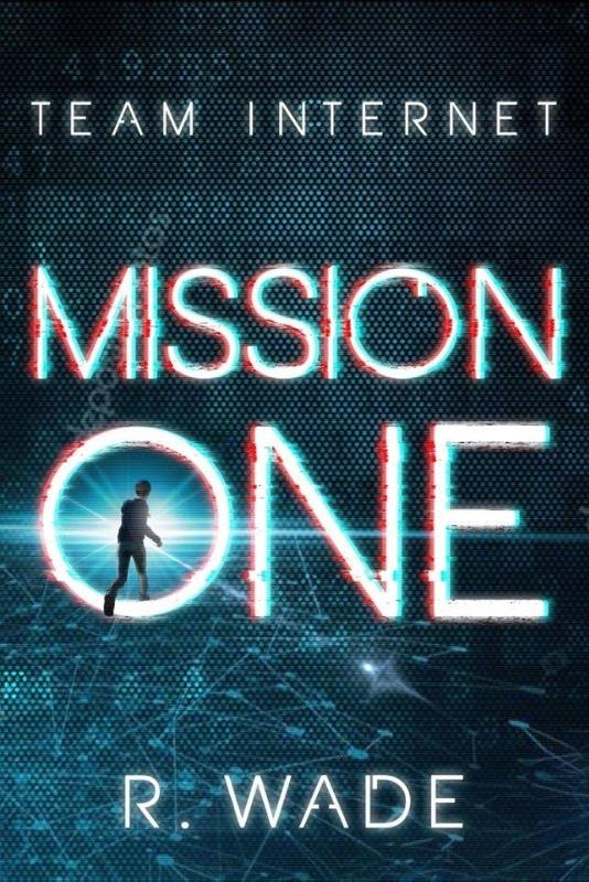R. Wade,Mission One