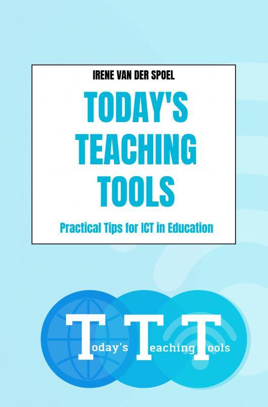 Irene Van der Spoel,Today`s Teaching Tools