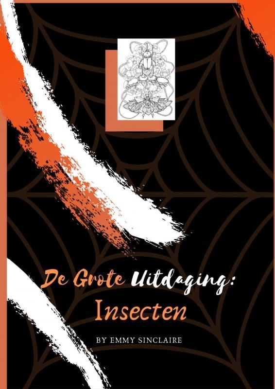 Emmy Sinclaire,Volwassenen kleurboek De Grote Uitdaging : Insecten