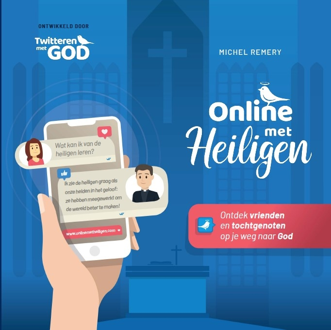 Michel Remery,Online met Heiligen