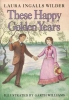 Wilder, Laura Ingalls,These Happy Golden Years