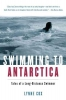 Cox, Lynne,Swimming To Antarctica
