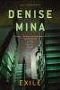 Mina, Denise,Exile