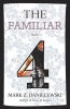 Danielewski, Mark Z.,The Familiar 4