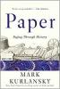 Kurlansky Mark,Paper