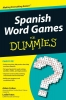 Cohen, Adam,   Frates, Leslie,Spanish Word Games For Dummies