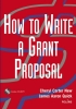 New, Cheryl Carter,How to Write a Grant Proposal