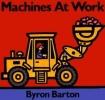 Barton, Byron,Machines at Work