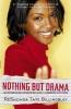 Billingsley, Reshonda Tate,Nothing but Drama