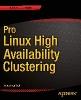van Vugt, Sander,Pro Linux High Availability Clustering