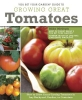 McGrath, Mike,You Bet Your Garden Guide to Growing Great Tomatoes