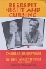 Charles Bukowski,Beerspit Night and Cursing