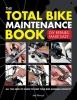 Allwood, Mel,Total Bike Maintenance Book