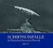 Diestel, Hans-Hermann,Schiffsunf?lle der Deutschen Seereederei