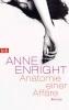 Enright, Anne,Anatomie einer Affäre