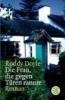 Doyle, Roddy,Die Frau, die gegen Türen rannte
