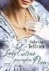 Jeffries, Sabrina,Lady Celias gewagter Plan
