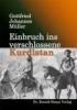 Müller, Gottfried Johannes,Einbruch ins verschlossene Kurdistan