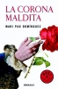 Domínguez, Mari Pau,La corona maldita
