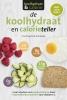 Chris  Cheyette, Yello  Balolia,De koolhydraat- en calorieteller