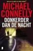 Michael  Connelly,Donkerder dan de nacht