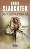 Karin  Slaughter,Onaantastbaar