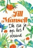 <b>Jill  Mansell</b>,Ik zie je op het strand