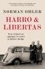 <b>Norman  Ohler</b>,Harro & Libertas