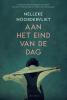 <b>Nelleke  Noordervliet</b>,Aan het eind van de dag