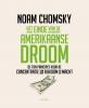 Noam  Chomsky,Het einde van de Amerikaanse droom (Midprice)