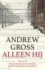A.  Gross,Alleen hij