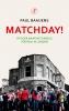 Paul  Baaijens,Matchday!