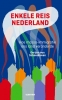 Enkele reis Nederland,elsevier over immigratiebeleid