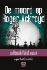 <b>Agatha  Christie</b>,De moord op Roger Ackroyd - grote letter uitgave