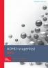 E.M.  Scholte, J.D. van der Ploeg,ADHD-vragenlijst AVL