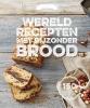 ,Wereldrecepten met bijzonder brood