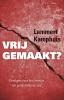 Lammert  Kamphuis,Vrijgemaakt?