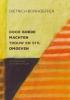 <b>Dietrich  Bonhoeffer</b>,Door goede machten trouw en stil omgeven