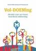Karin  Gillis, Sanae  El Guennouni,Vol-DOENing-Sleutels voor een leven boordevol voldoening