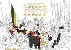 ,Kleur je eigen Rembrandt/Colour Your Own Rembrandt