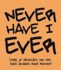 <b>Never have I ever</b>,leer je vrienden van een heel andere kant kennen