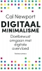 <b>Cal  Newport</b>,Digitaal minimalisme