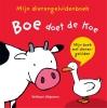,<b>Mijn dierengeluidenboek: Boe doet de koe</b>