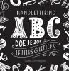 <b>Karin  Luttenberg</b>,Handlettering ABC doe je zo!